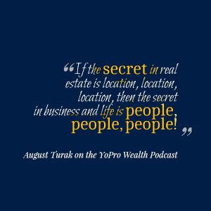August Turak Podcast Wealth Money YoPro